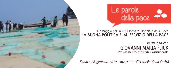 La buona politica è al servizio della Pace - sabato 26 gennaio 2019
